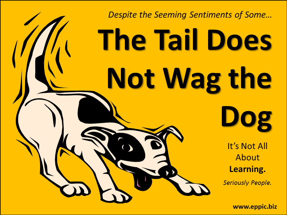 the tail wagging the dog