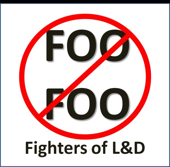 Foo Foo Fighters of L&D