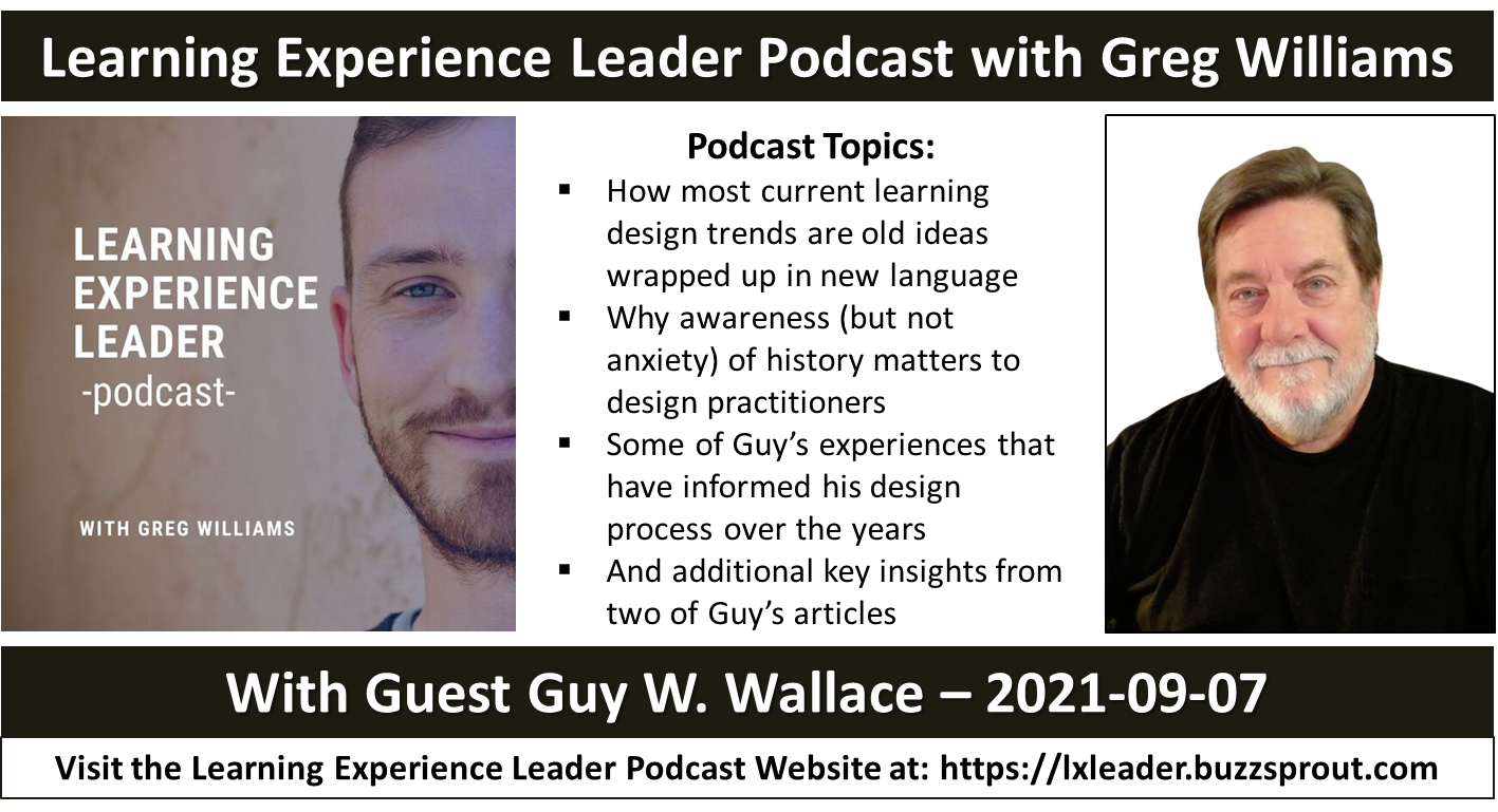 Learning Experience Leader Podcast w Greg Willams and Guest Guy Wallace